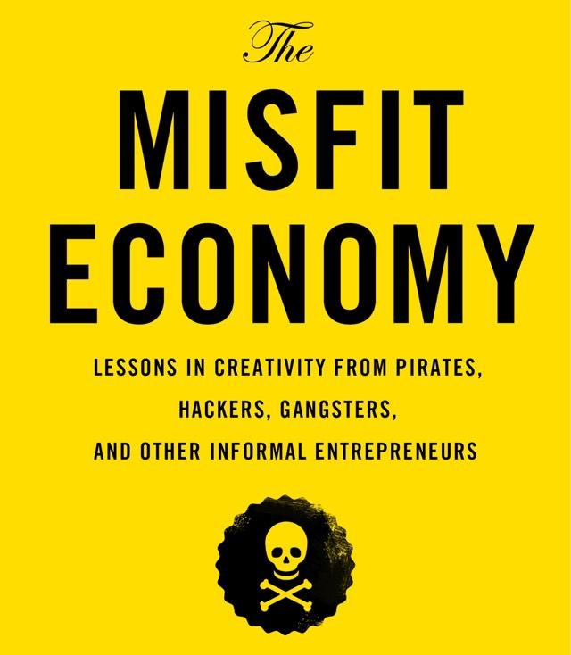 Misfit Economy