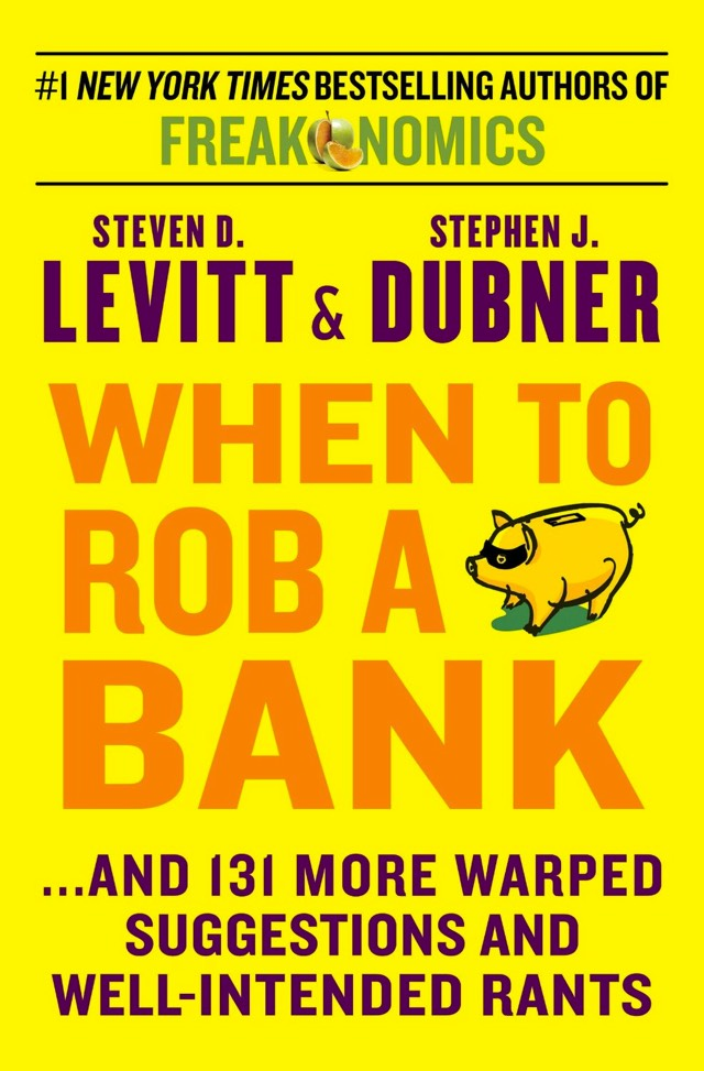 http://also.kottke.org/misc/images/when-to-rob-a-bank.jpg